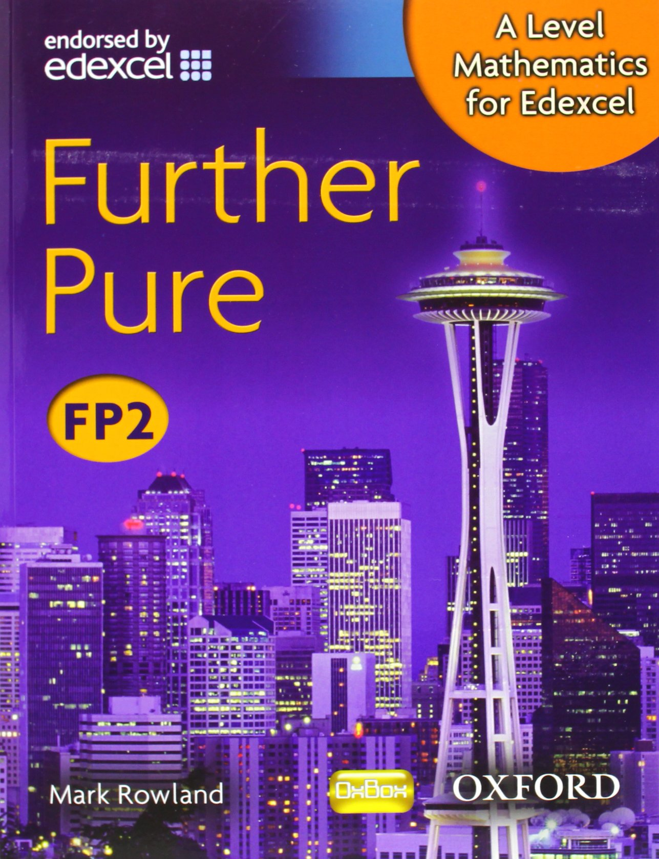 A level mathematics for edexcel further pure fp2 amazon a level mathematics for edexcel further pure fp2 amazon mark rowland 9780199117888 books fandeluxe Images