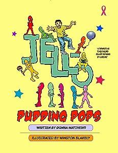 Jello Pudding Pops (The Windowsill Children's Series)