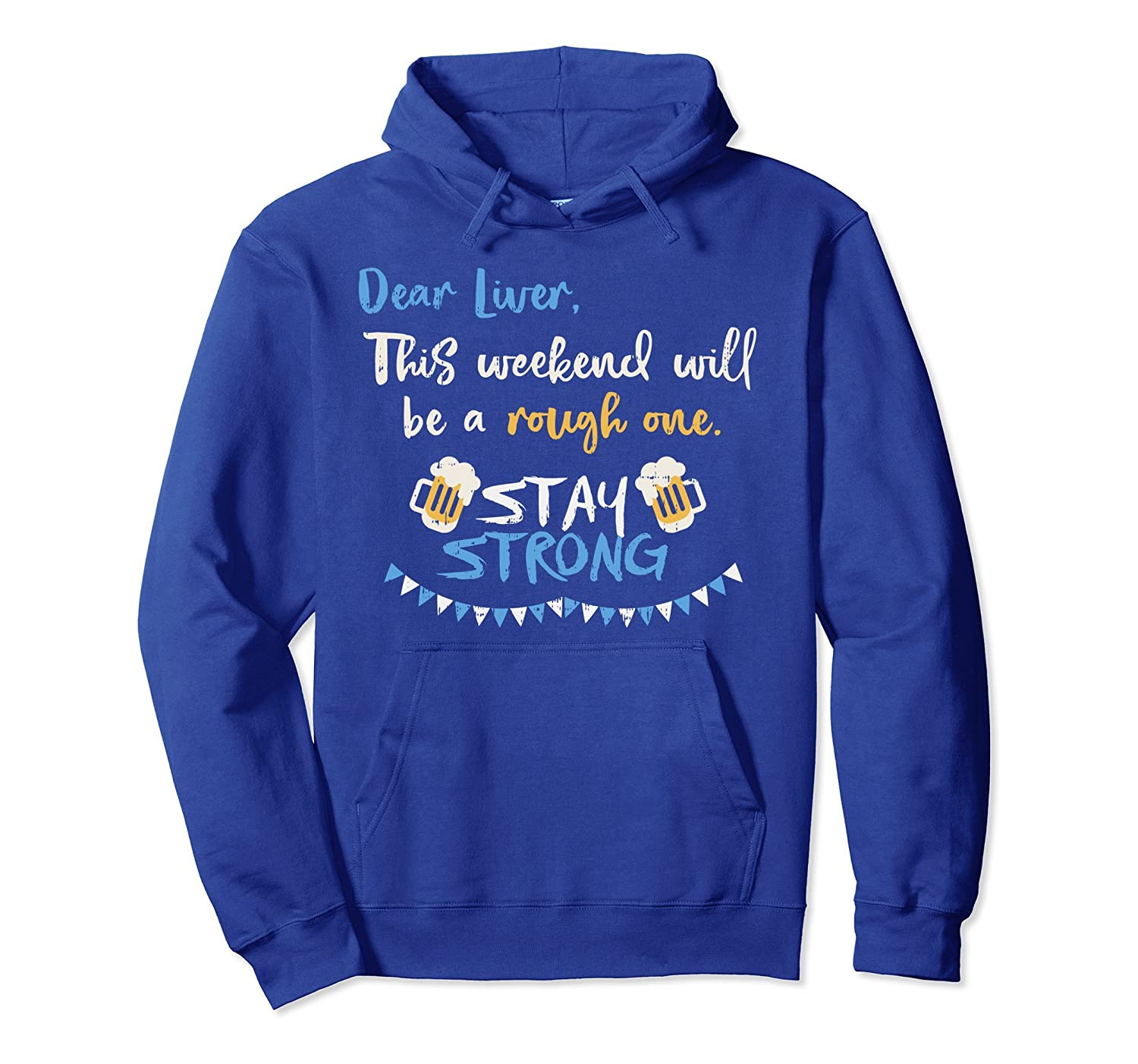 Dear Liver Today Will Be A Rough One Stay Strong Hoodie-AZP