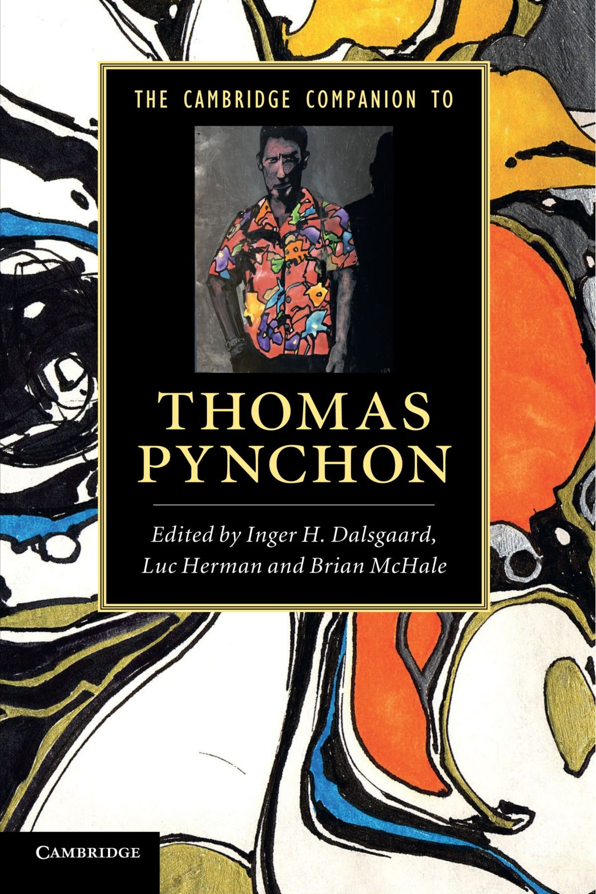 The Cambridge Companion to Thomas Pynchon (Cambridge Companions to Literature) pdf epub