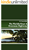 101 Travel Bits: The Florida Keys and Overseas Highway