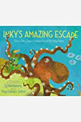 Inky's Amazing Escape: How a Very Smart Octopus Found His Way Home Kindle Edition