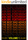 Ask Mr. Forthright - The Best Bad Advice