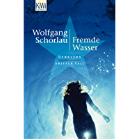 Fremde Wasser: Denglers dritter Fall (Dengler ermittelt 3) (German Edition)