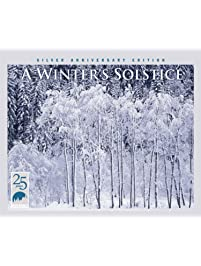 A Winter's Solstice Silver Anniversary Edition