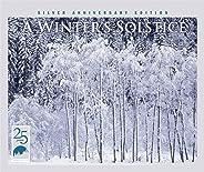 A Winter's Solstice (Silver Anniversary Edition)