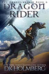 Dragon Rider (The Dragonwalker Book 6) Kindle Edition