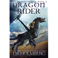 Dragon Rider (The Dragonwalker Book 6)