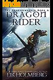 Dragon Rider (The Dragonwalker Book 6)