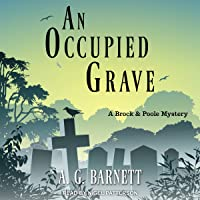 An Occupied Grave: Brock & Poole Series, Book 1