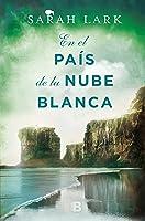 En El País De La Nube Blanca (Trilogía De La