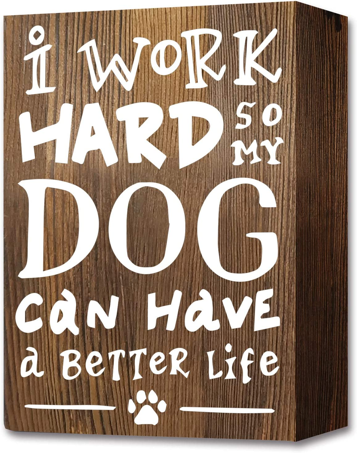 akeke I Work Hard So My Dog Can Have A Better Life Wood Box Signs Plaque Decor, Rustic Farmhouse Office Table Desk Housewarming Decoration Gift For Dog Lover mom women Friends