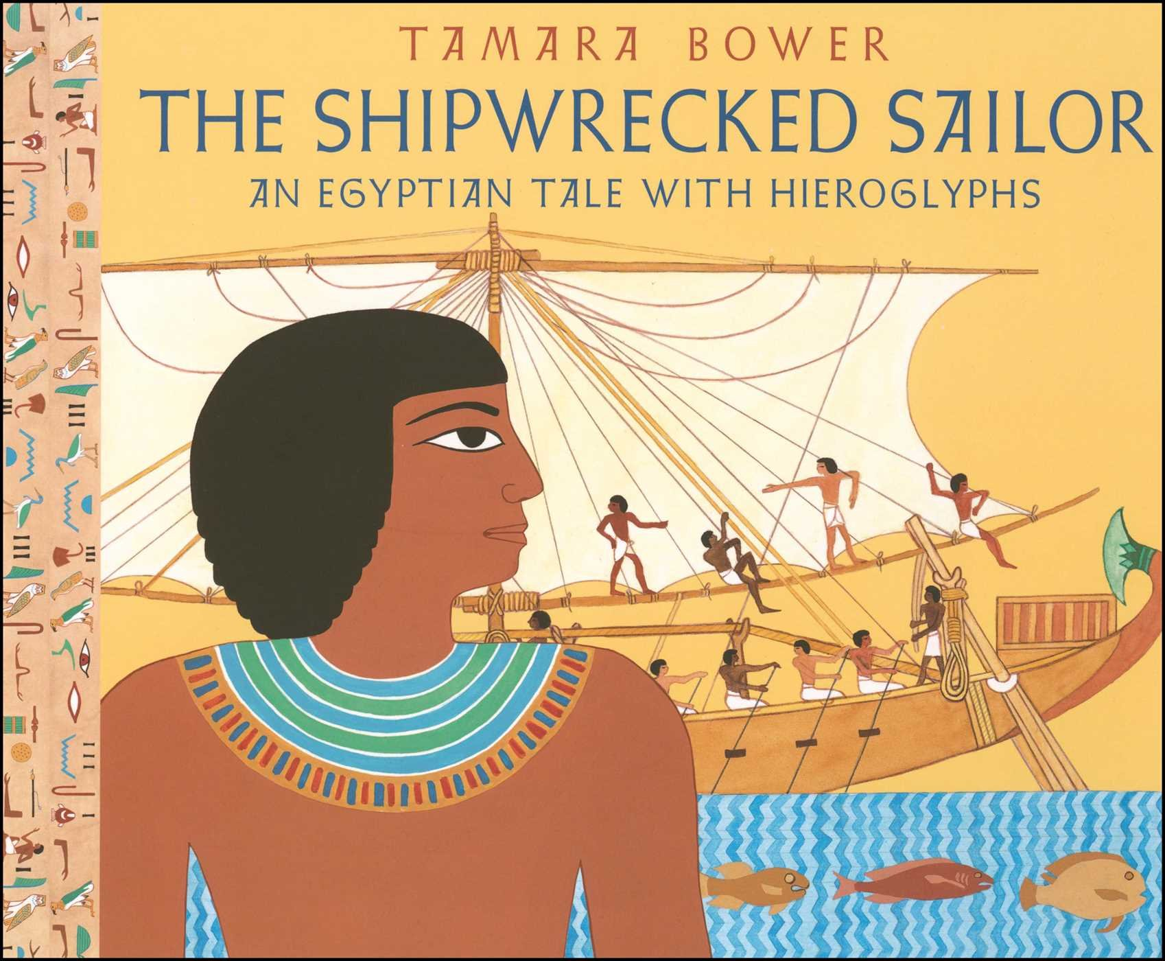 The Shipwrecked Sailor: An Egyptian Tale with Hieroglyphs pdf