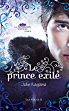 Le prince exilé : T4 - Les Royaumes invisibles