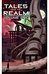 Tales From The Realm: Volume One Kindle Edition