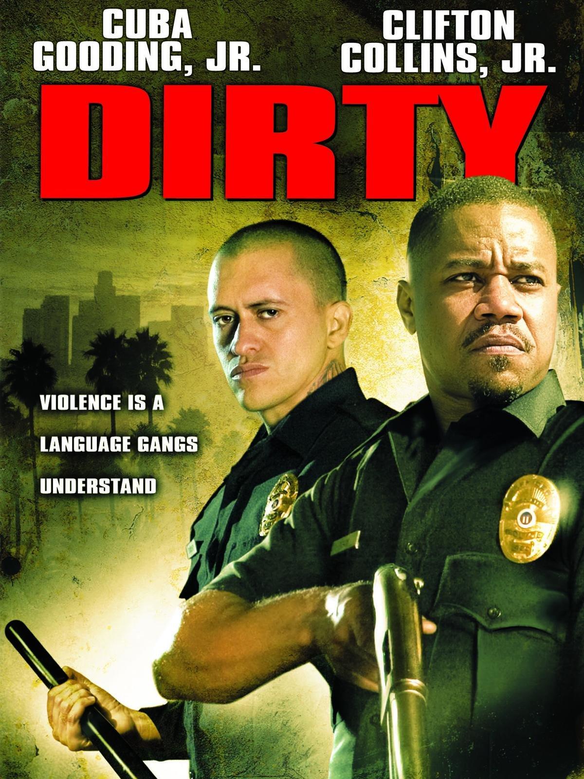 Amazon.com: Dirty: Cuba Gooding Jr., Clifton Collins Jr, Keith David ...