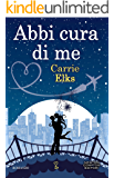 Abbi cura di me (eNewton Narrativa)