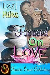 Focused On Love Kindle Edition