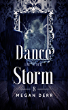 Dance in the Storm (Dance with the Devil Book 8)