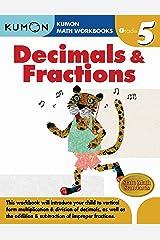 Grade 5 Decimals & Fractions (Kumon Math Workbooks) Paperback