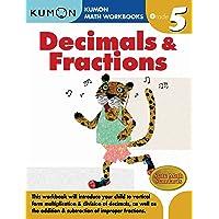 Grade 5 Decimals & Fractions (Kumon Math Workbooks)