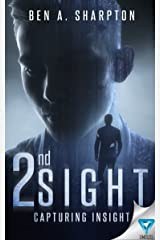 2nd Sight: Capturing Insight Kindle Edition