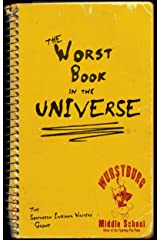 The Worst Book in the Universe (The Indian Creek Anthology Series 19) Kindle Edition