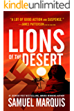 Lions of the Desert: A True Story of WWII Heroes in North Africa (World War Two Series Book 4)