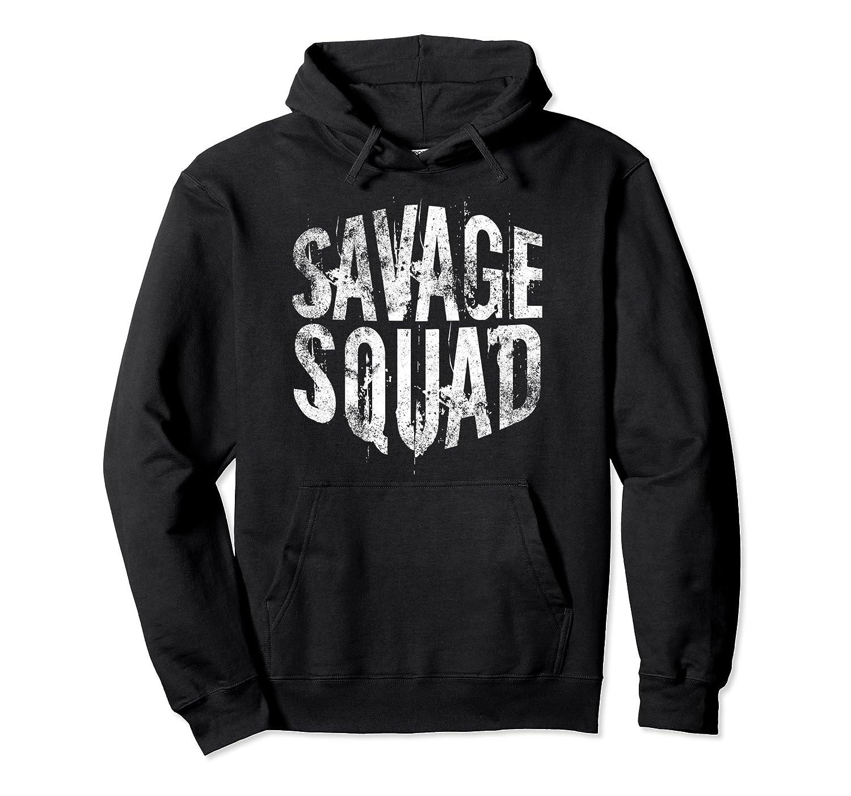 Savage Squad Hoodie Sweatshirt - Teen | Girls | Boys | Adult-fa