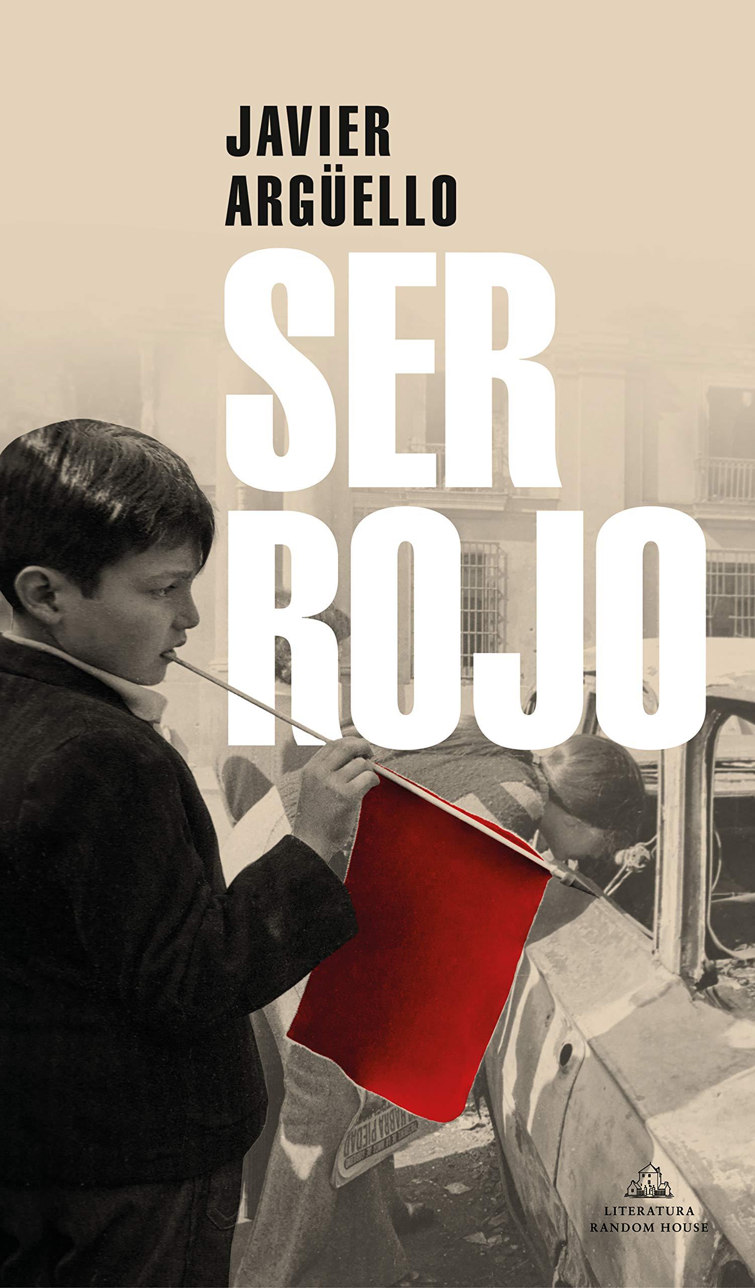 Ser Rojo (Literatura Random House): Amazon.es: Argüello, Javier: Libros