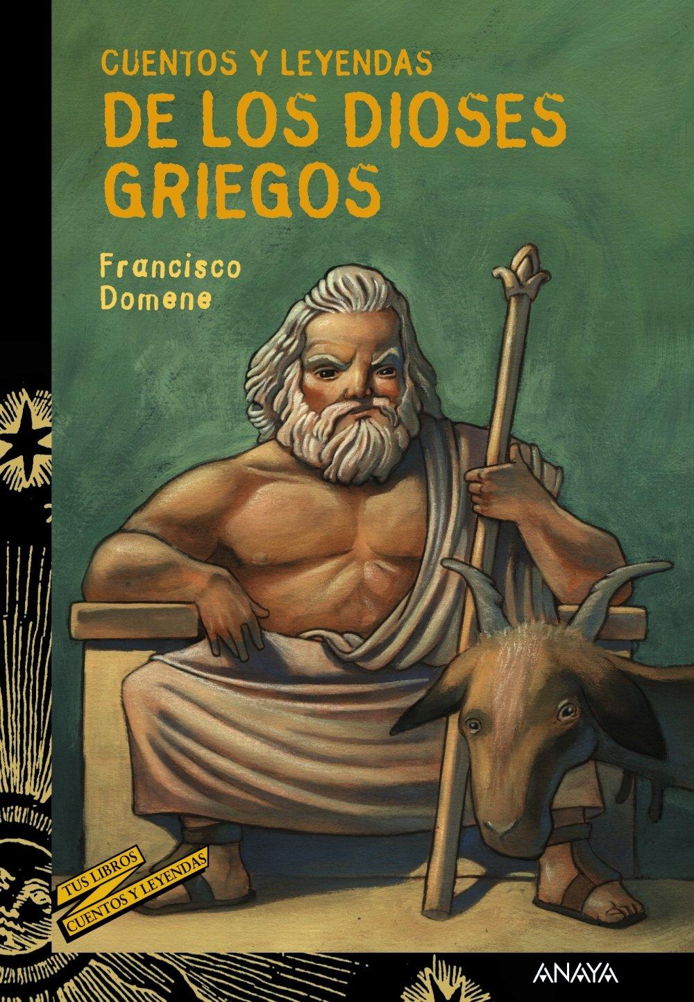 Cuentos y leyendas de los dioses griegos Literatura Juvenil A Partir De 12 Años - Cuentos Y Leyendas: Amazon.es: Francisco Domene, Max Hierro: Libros