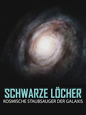 Amazon.de: Schwarze Löcher - Kosmische Staubsauger der