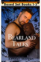 Bearland Tales Boxed Set Books 1-3 Kindle Edition