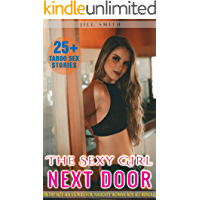 The Sexy Girl Next Door: 25+ Filthy Hot Sex Stories for Naughty Woman Box Set Bundle book cover
