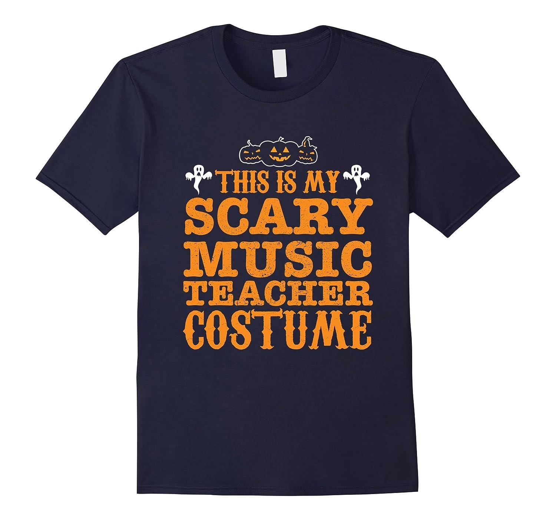 This is my scary Music Teacher costume Halloween shirt-FL