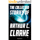 The Collected Stories of Arthur C. Clarke (English Edition)