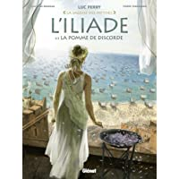L'iliade - Tome 01 : La pomme de discorde