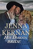 His Dakota Bride: Trail Blazers Western Historical Romance