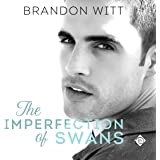 The Imperfection of Swans