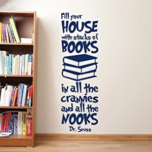 Wall Decals Dr Seuss Fill Your House with Stacks of Books Decal Dr Seuss Wall Decals Quote Vinyl Decals Nursery Baby Kids Room Dr Seuss Wall Decor Made in USA