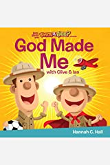 God Made Me (Buck Denver Asks... What's in the Bible?) Kindle Edition
