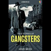 True Stories of Gangsters: Usborne True Stories