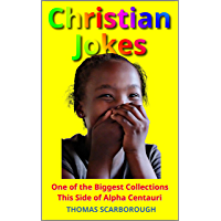 Christian Jokes: One of the Biggest Collections This Side of Alpha Centauri
