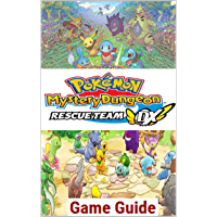 POKEMON MYSTERY DUNGEON DX SWITCH: WALKTHROUGH, GAME GUIDE, BEST TIPS and MORE (English Edition)