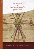 The Seven Principles of Mastery (The Swordsman's Quick Guide Book 1)