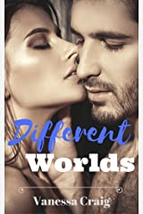 Different Worlds: A Steamy Erotic Romance
