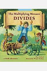 The Multiplying Menace Divides (Charlesbridge Math Adventures) Paperback