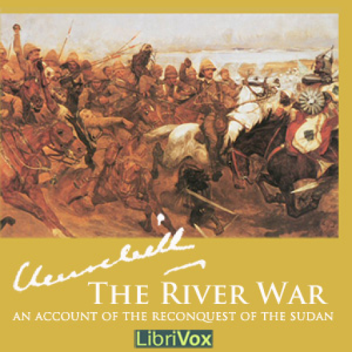 - River War - An Account of the Reconquest of the Sudan by Winston S. Churchill FREE
