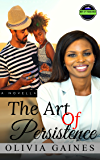 The Art of Persistence (The Men of Endurance Book 5)