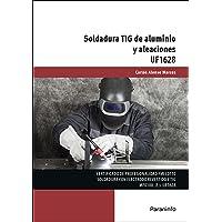 Soldadura TIG de aluminio y aleaciones